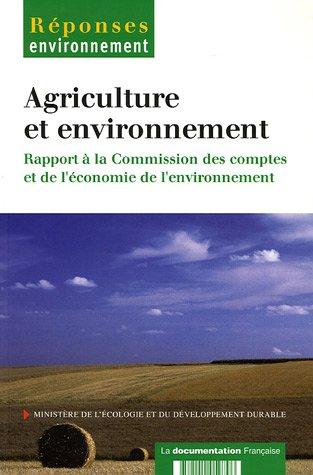 Agriculture et environnement Rapport à la commission des comptes et de l'économie de l'environnement par Ministère de l'Ecologie