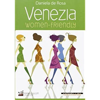 Venezia Women-Friendly
