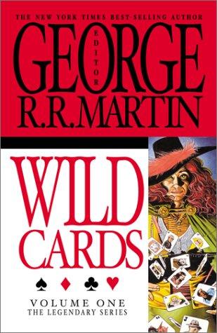 Wild Cards (Wild Cards, Book 1) (Volume One) (v. 1)