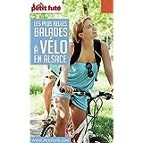 Balades à vélo en Alsace 2016/2017 Petit Futé