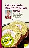 Österreichische Bäuerinnen backen Kuchen. Die besten
