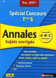 Spécial Concours Maths, Physique-Chimie, SVT Tle S : Sujets corrigés