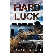 Hard Luck: Stories