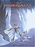Morgana, Tome 2 - Le secret des Kritt