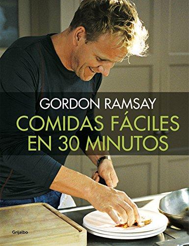 Descargar Libro Comidas Fáciles En 30 Minutos (SABORES) de Gordon Ramsay