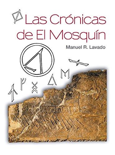 Las Crónicas de El Mosquín (La Trilogía de La Región nº 1) por Manuel R. Lavado