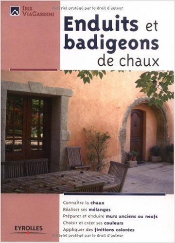 Enduits et badigeons de chaux de Iris ViaGardini ( 19 janvier 2006 )