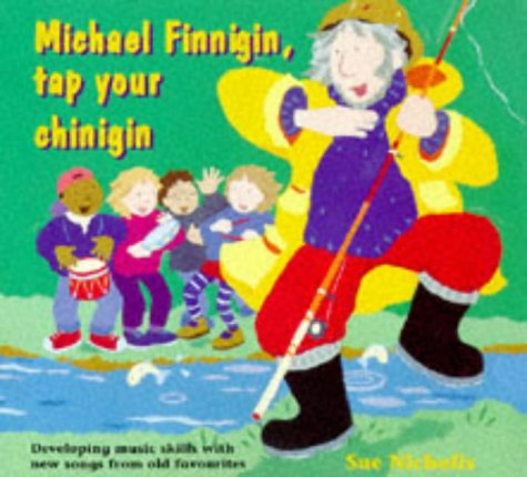 Songbooks Michael Finnigin Tap Your Chinigin Developing Music