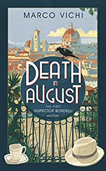 Death in August: Book One (Inspector Bordelli 1) by [Vichi, Marco]