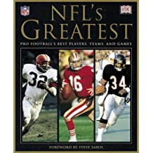 NFL's Greatest: Pro Football's Best Players, Teams and Games