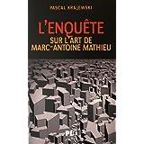 L'Enquête : sur l'art de Marc-Antoine Mathieu