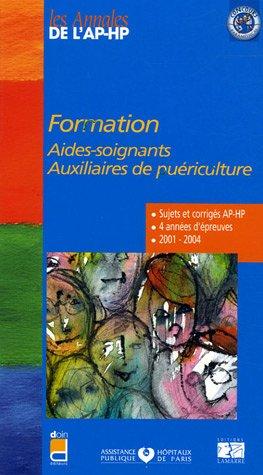 Formation Aides-soignants, Auxiliaires de puériculture : Epreuves de sélection 2001-2004