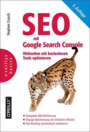 SEO mit Google Search Console: Webseiten mit kostenlosen Tools optimieren