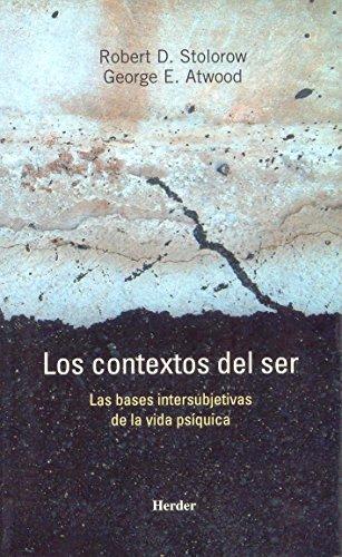 Los contextos del ser: Las bases intersubjetivas de la vida psíquica (Biblioteca Psicologia)