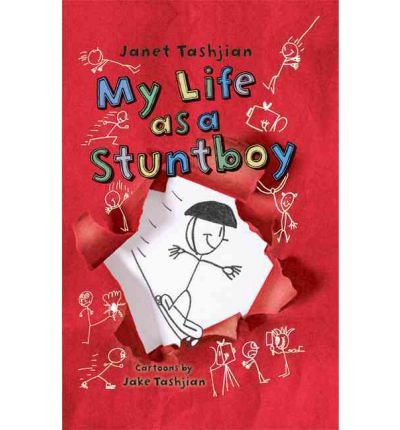 [ MY LIFE AS A STUNTBOY ] by Tashjian, Janet ( Author) Oct-2011 [ Hardcover ]