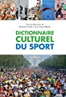 Dictionnaire culturel du sport par Attali