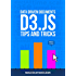 D3 Tips and Tricks v 3.x: Interactive Data Visualization in a Web Browser (English Edition)