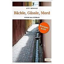 Bächle, Gässle, Mord (Katharina Müller)