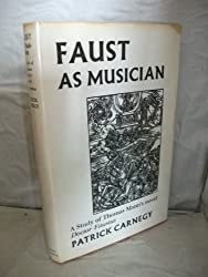 Faust as Musician: Study of Thomas Mann's Novel