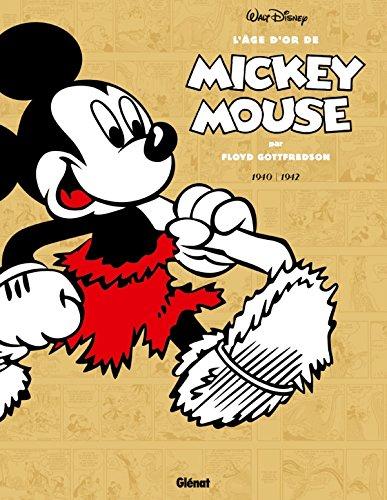 L'âge d'or de Mickey Mouse - Tome 04: 1941/1942 - Mickey à l'âge de pierre et autres histoires