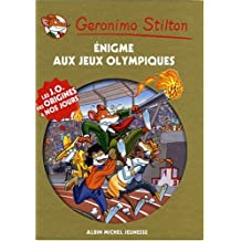 Enigme Aux Jeux Olympiques (French Edition) by Stilton, Geronimo (2008) Paperback