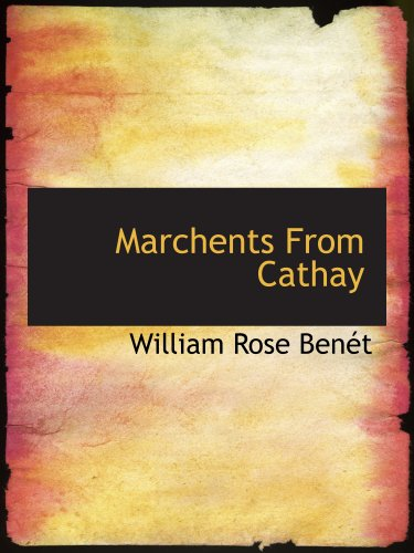 Marchents From Cathay Cathay Rose