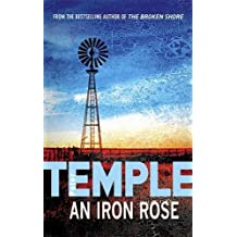 An Iron Rose by Peter Temple (2007-11-01)