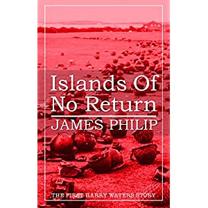 Islands of No Return (The Harry Waters Series Book 1) (English Edition)