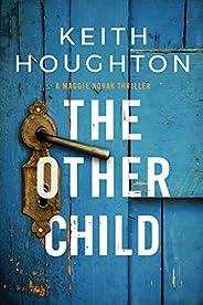 The Other Child (Maggie Novak Thriller Book 3)