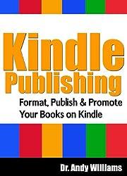 Kindle Publishing: Format, Publish & Promote your Books on Kindle (English Edition)