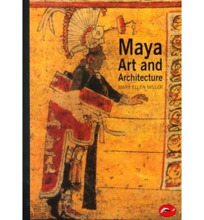 (Maya Art and Architecture) By Miller, Mary Ellen (Author) Paperback on (11 , 1999)
