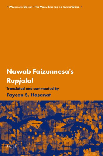 Nawab Faizunnesa's Rupjalal (Women and Gender: The Middle East and the Islamic World)