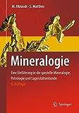 Mineralogie: Eine Einführung in die spezielle Mineralogie, Petrologie und Lagerstättenkunde (Springer-Lehrbuch) - Martin Okrusch, Siegfried Matthes