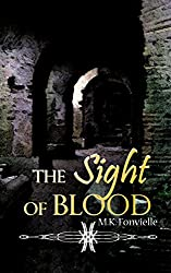 The Sight of Blood: The Tale of the Forest Temple: A Children of Fire Origin Story