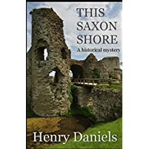 This Saxon Shore: A historical mystery