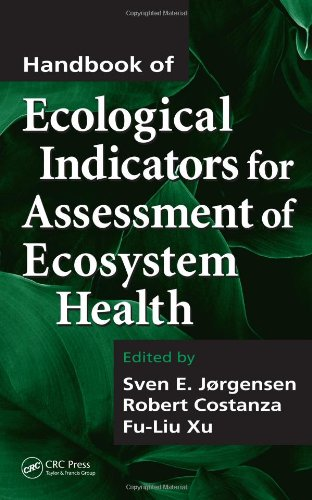 Handbook of Ecological Indicators for Assessment of Ecosystem Health (Applied Ecology and Environmental Management)