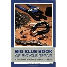 Big Blue Book of Bicycle Repair by C. Calvin Jones (2005-02-01)