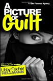 Picture of Guilt: An Ellie Foreman Mystery