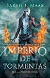 Imperio de Tormentas (Trono de Cristal 5) / Empire of Storms Trono de Cristal 5 / Throne of Glass (5) (Trono De Cristal / Throne of Glass)