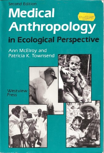 Medical Anthropology In Ecological Perspective: Second Edition (Soviet Union and Eastern Europe)
