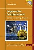 Regenerative Energiesysteme: Technologie - Berechnung - Simulation - Volker Quaschning