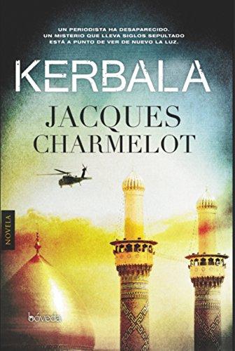Kerbala (Fondo General - Narrativa) por Jacques Charmelot
