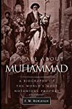 It's All About Muhammad: A Biography of the World's Most Notorious Prophet by F. W. Burleigh front cover