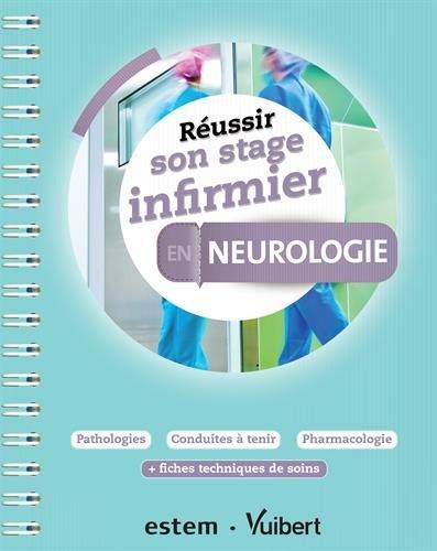 Réussir son stage infirmier - Neurologie
