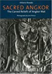 Sacred Angkor: The Carved Reliefs of...
