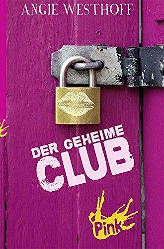 Der geheime Club