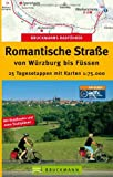 Bruckmanns Radführer Romantische Straße von Würzburg bis Füssen: 25 Tagesetappen mit Karten 1:75.000