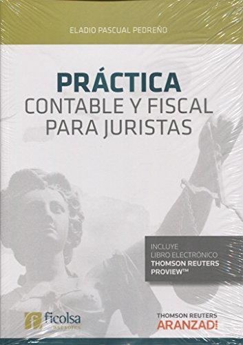 Práctica contable y fiscal para juristas (Monografía)