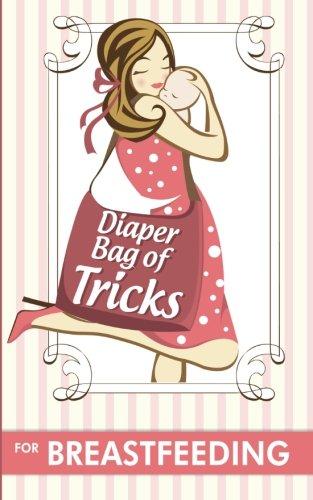 Diaper Bag of Tricks for Breastfeeding 51F9yblQSwL