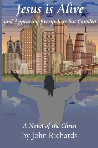 Jesus Is Alive and Appearing Everywhere But Camden Cover Image